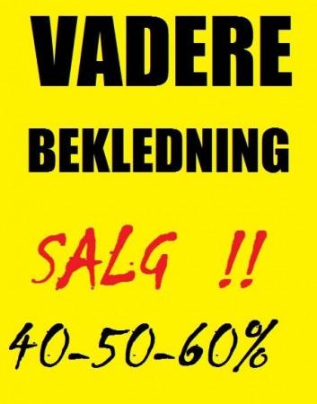 VADERE/BEKLEDNING-SALG!