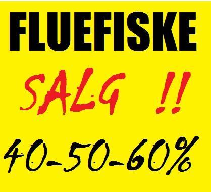FLUEFISKE-SALG!